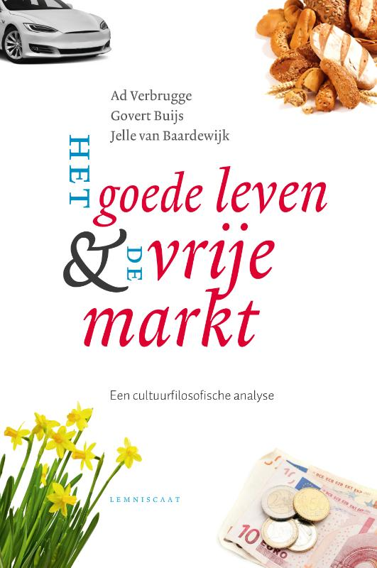 Het goede leven en de vrije markt