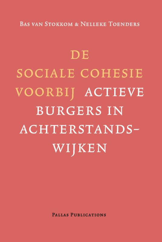 De sociale cohesie voorbij
