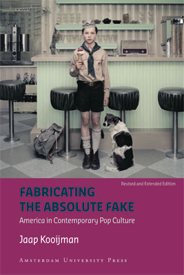 American Studies Fabricating the Absolute Fake - revised edtion