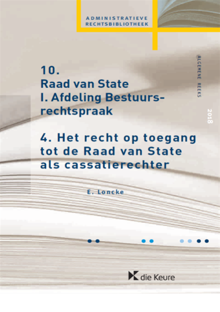Het recht op toegang tot de Raad van State als cassatierechter