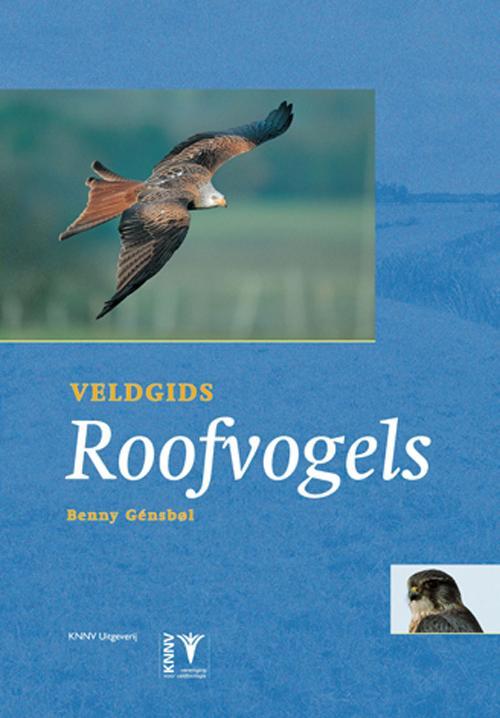 Veldgids Roofvogels - vogelgids Europa, natuurgids