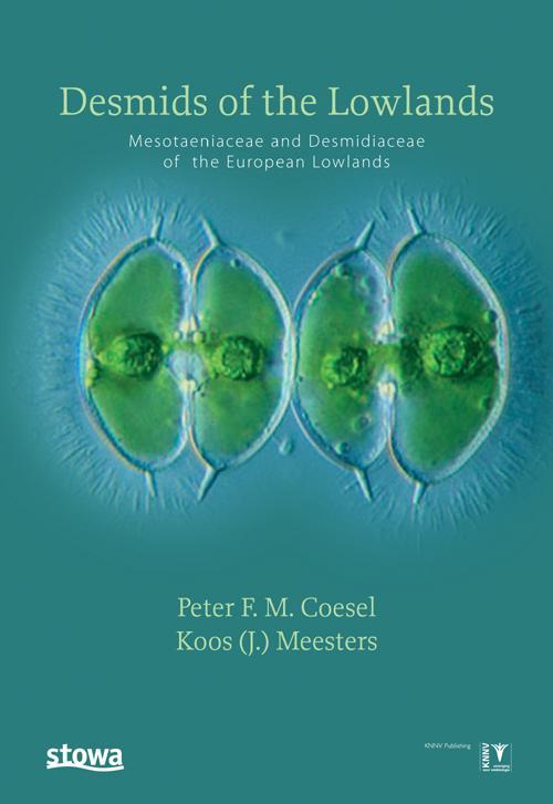 Desmids of the Lowlands - Mesotaeniaceae and Desmidiaceae -aquatische ecologie
