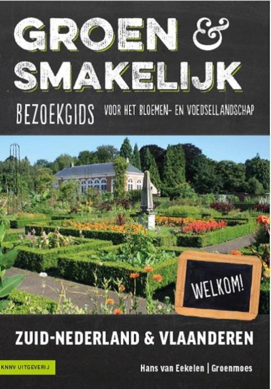 Groen en smakelijk - streekproducten Zeeland, Limburg, Brabant, Vlaanderen