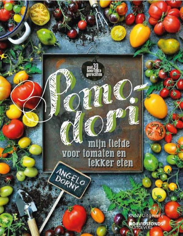 POMODORI - tomaten kweken & kookboek