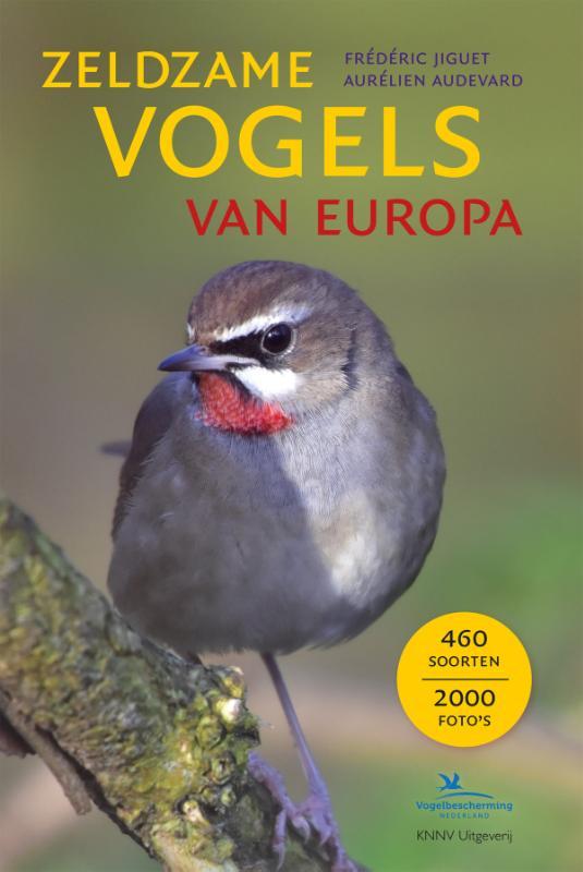 Zeldzame vogels van Europa - vogelgids