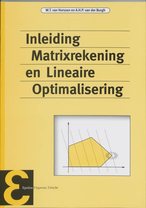 Epsilon uitgaven Inleiding matrixrekening en lineaire optimalisering