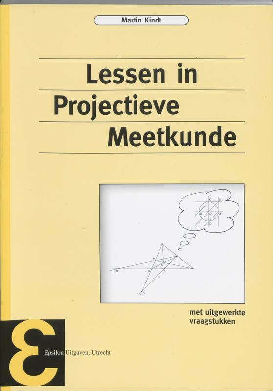 Epsilon uitgaven Lessen in projectieve meetkunde