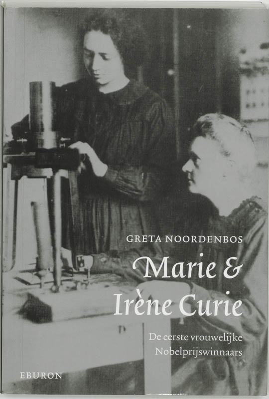 Marie & Irene Curie
