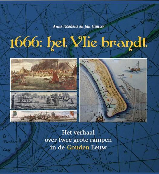 1666: het Vlie brandt