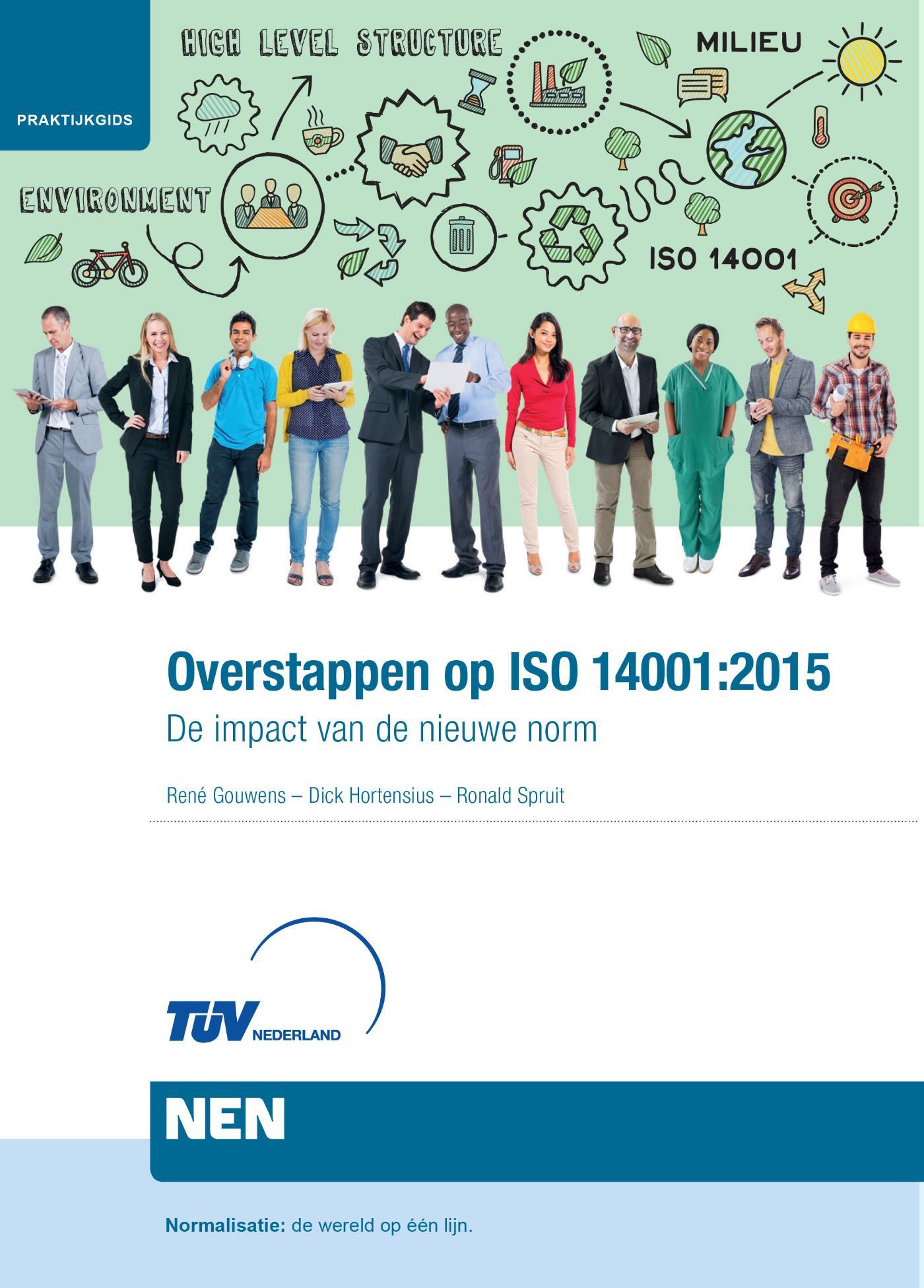 Praktijkgids Overstappen op ISO 14001 De impact van de nieuwe norm