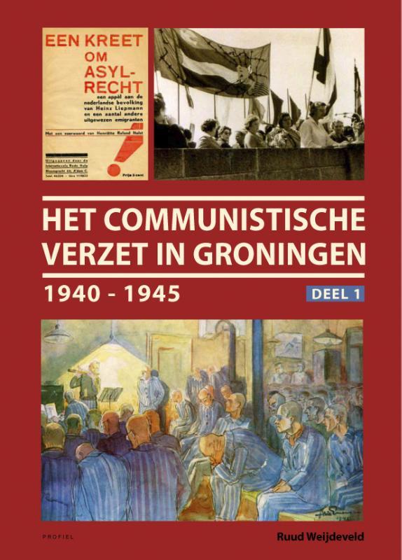Het communistische verzet in Groningen 1940-1945