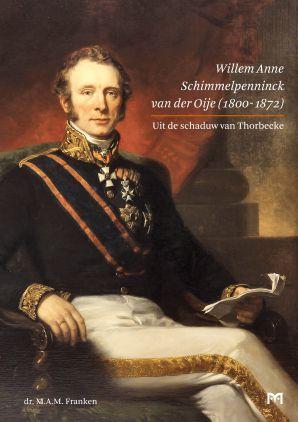 Willem Anne Schimmelpenninck van der Oije (1800-1872)