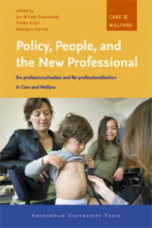 Policy, People and the New Professional
