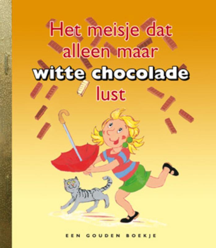 Het meisje dat alleen maar witte chocolade...