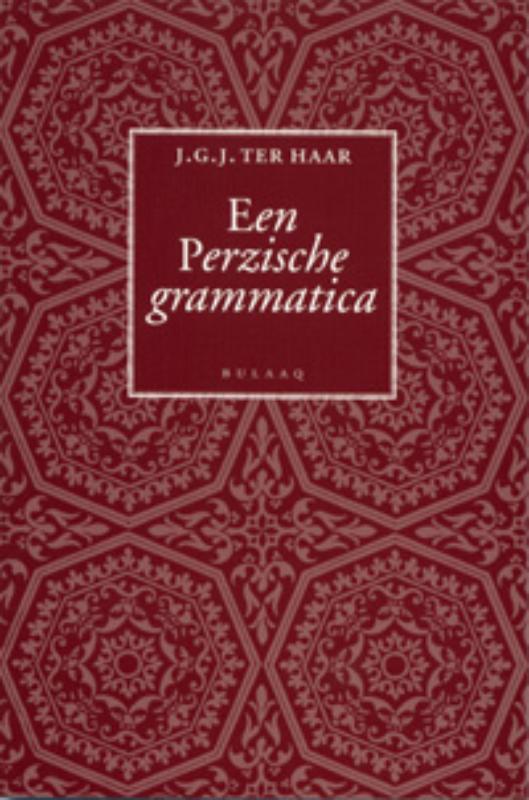 Publicaties van het Documentatiecentrum Modern Iran Een Perzische grammatica