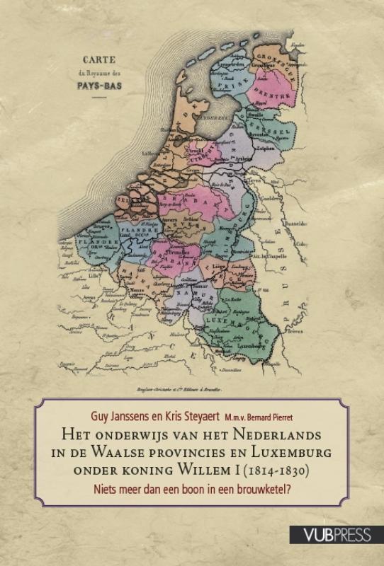 Onderwijs van het Nederlands in de Waalse provincies en Luxemburg onder koning Willem I