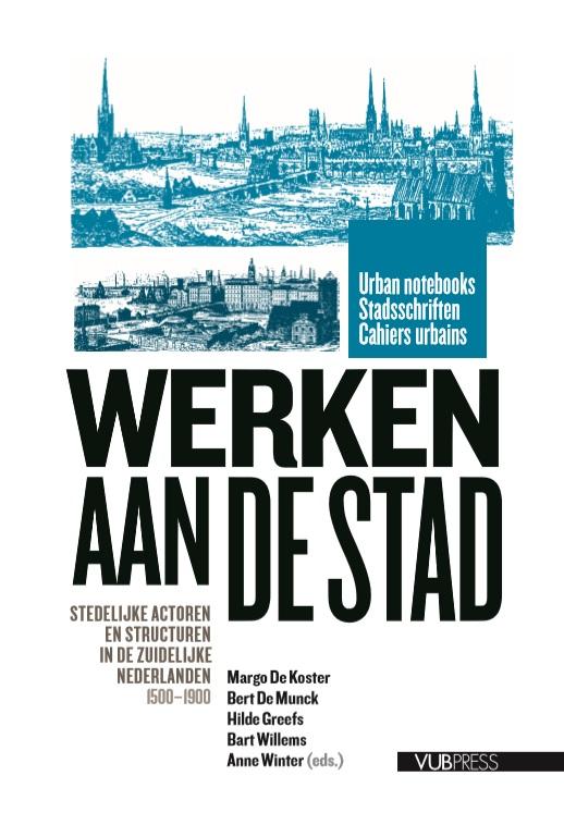 Urban Notebooks / Stadsschriften / Cahiers Urbains Werken aan de Stad
