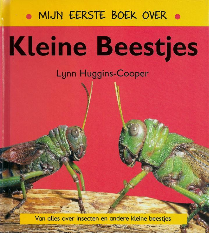 Mijn eerste boek over kleine beestjes