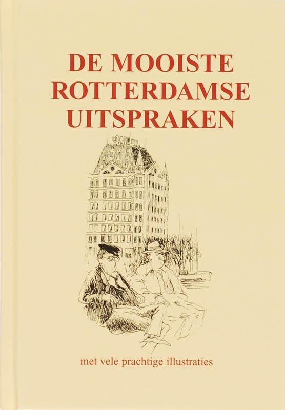 De mooiste Rotterdamse uitspraken