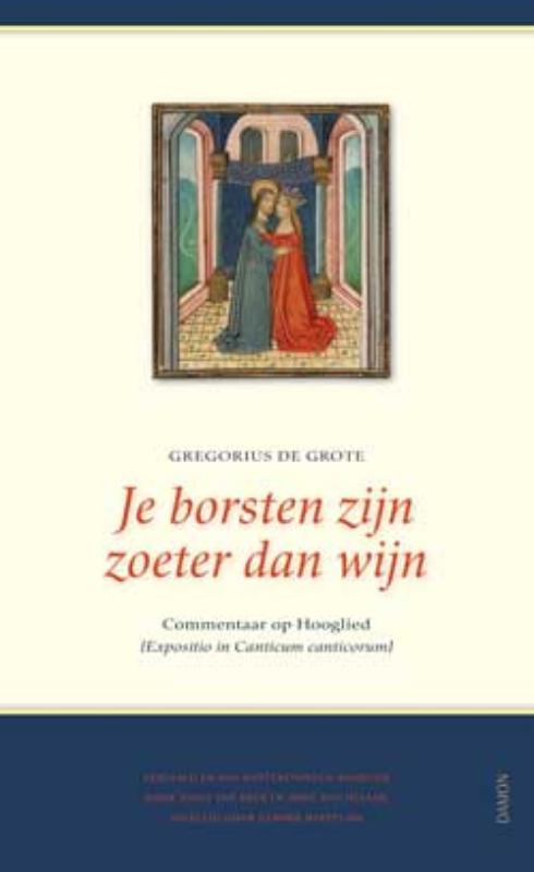 Je borsten zijn zoeter dan wijn (Expositio de Canticum Canticorum)