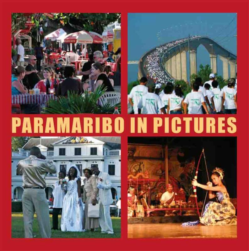 Paramaribo in Pictures