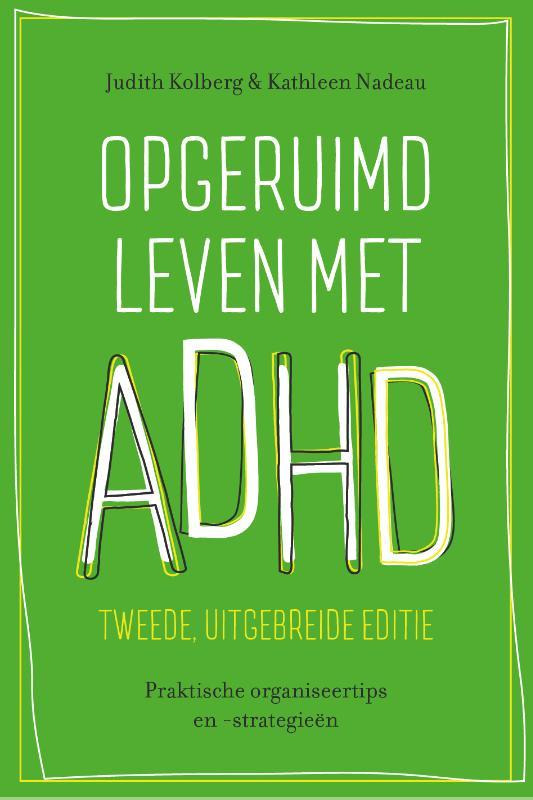 Opgeruimd leven met ADHD - tweede, uitgebreide editie