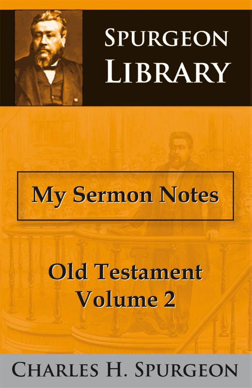 My Sermon Notes Old Testament II