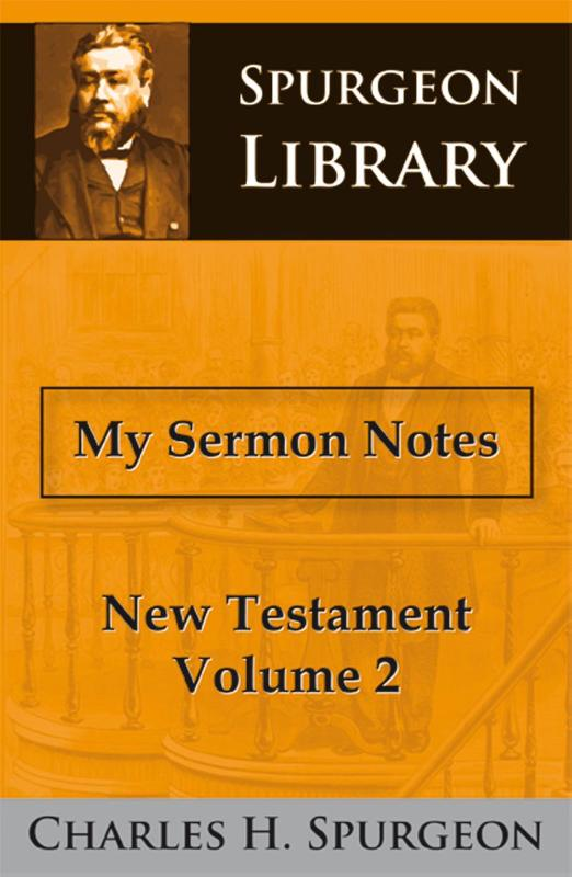 My Sermon Notes New Testament II