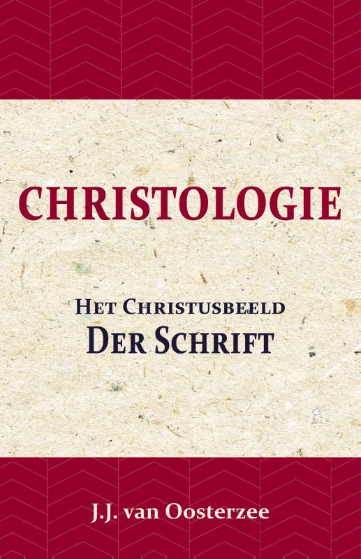 Christologie: Het Christusbeeld der Schrift
