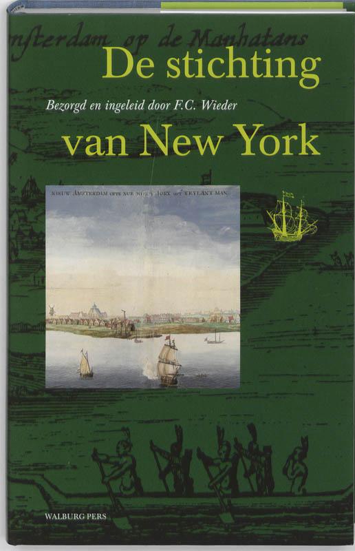De stichting van New York in juli 1625