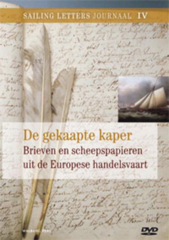 Sailing Letters Journaals De gekaapte kaper