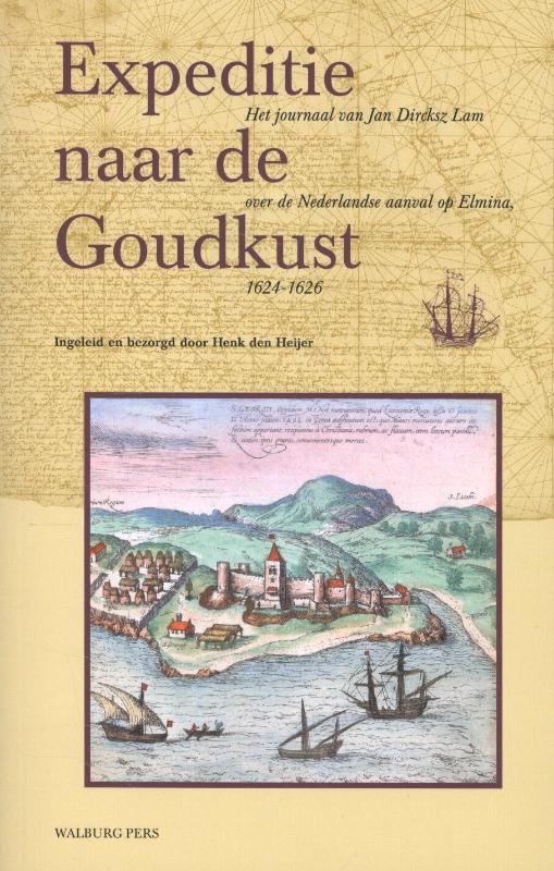 Werken van de Linschoten-Vereeniging Expeditie naar de Goudkust