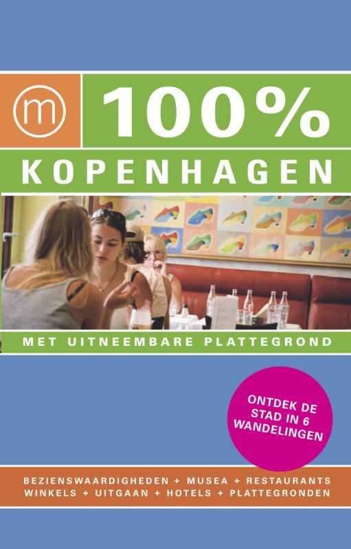 100% stedengids : 100% Kopenhagen