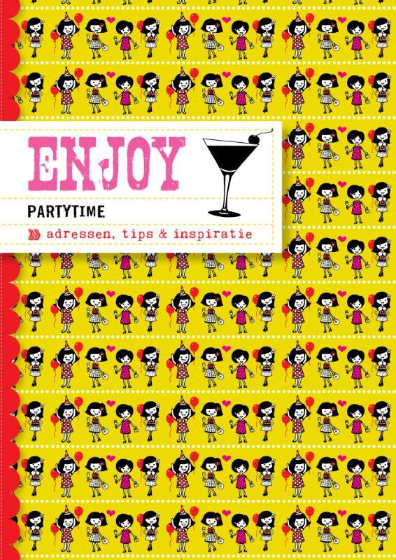 Enjoy partytime