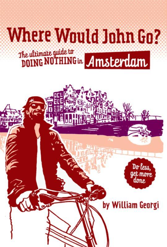 Where would John go? Amsterdam