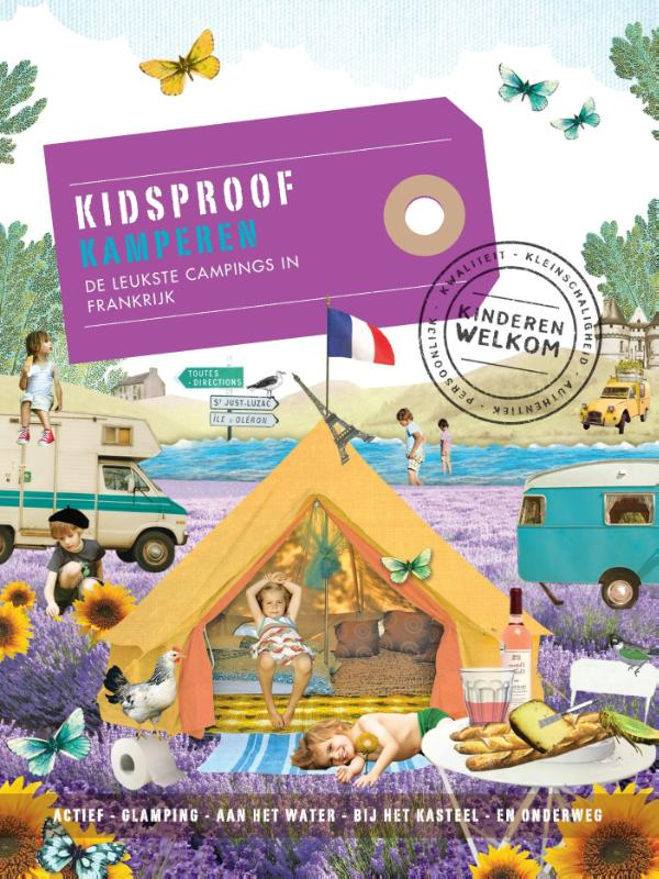Kidsproof kamperen de leukste campings in Frankrijk