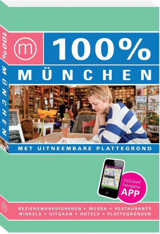 100% stedengids : 100% Munchen