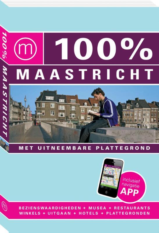 100% stedengids : 100% Maastricht