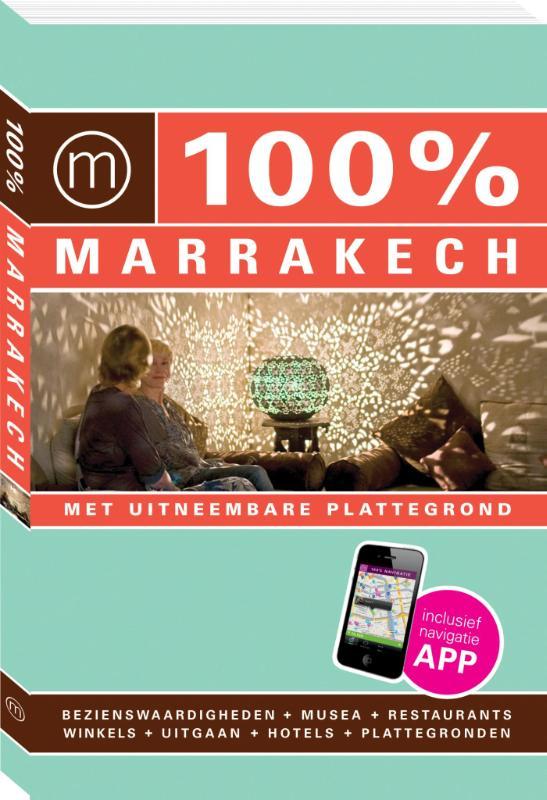 100% stedengids : 100% Marrakech