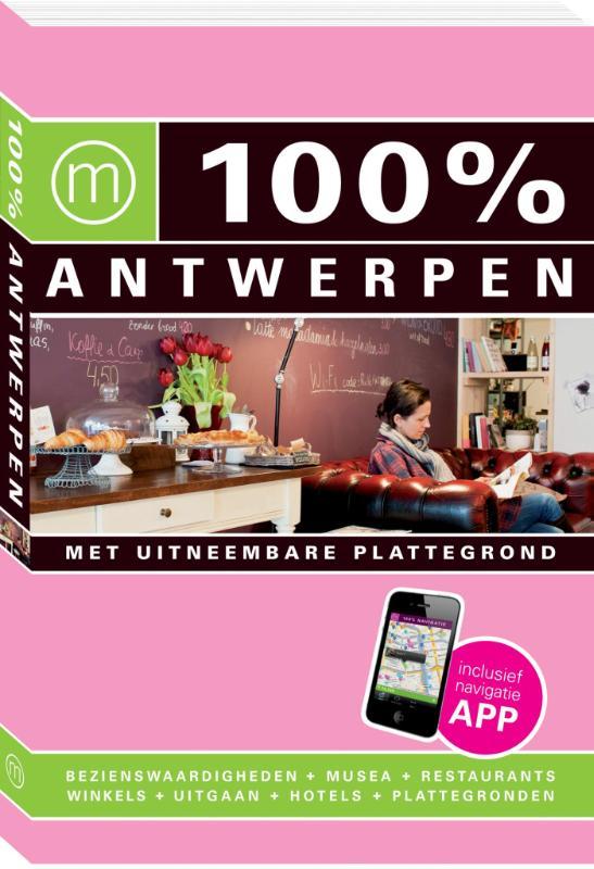 100% stedengids : 100% Antwerpen