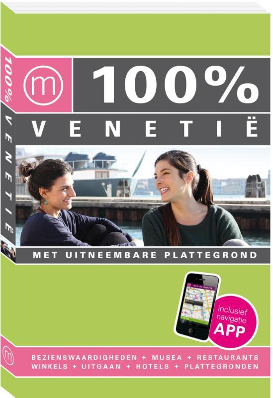 100% stedengids : 100% Venetië
