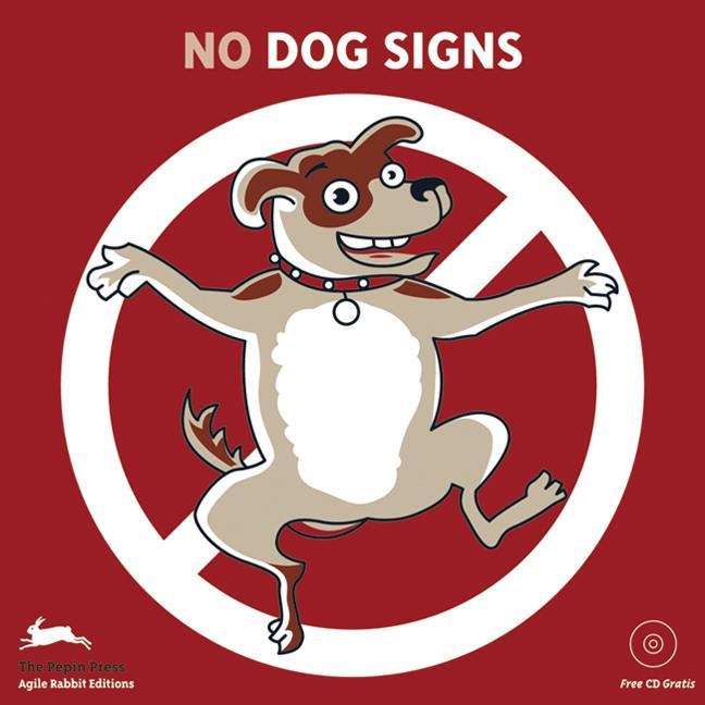 (No) Dog Signs