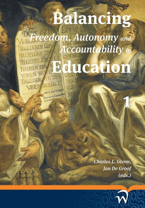 Balancing freedom, autonomy and accountability in education 1