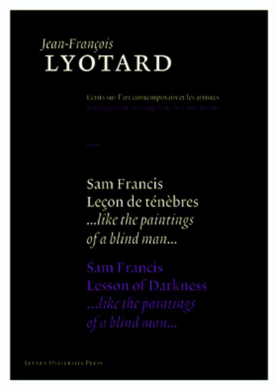 Sam Francis, Lecon de Tenebres / Sam Francis, Lesson of Darkness