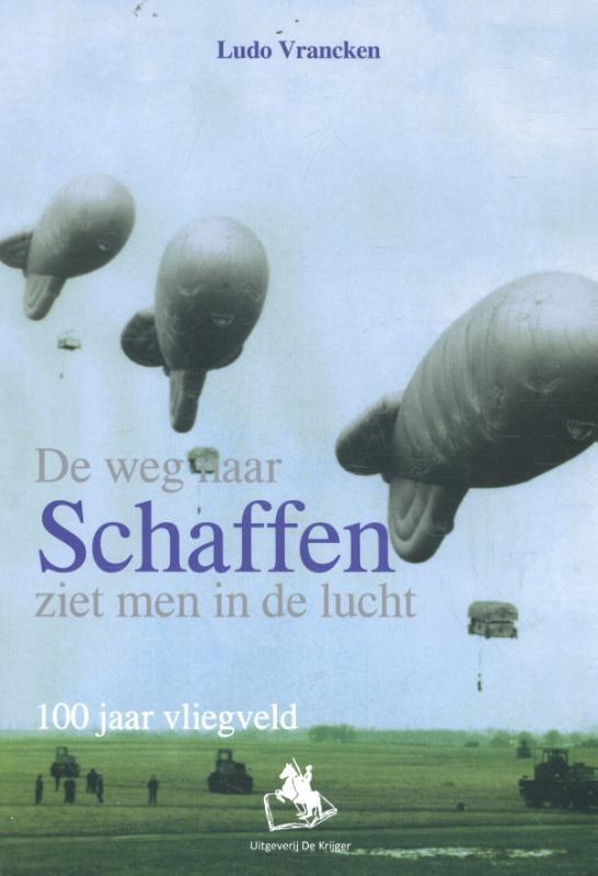 De weg naar Schaffen ziet men in de lucht.