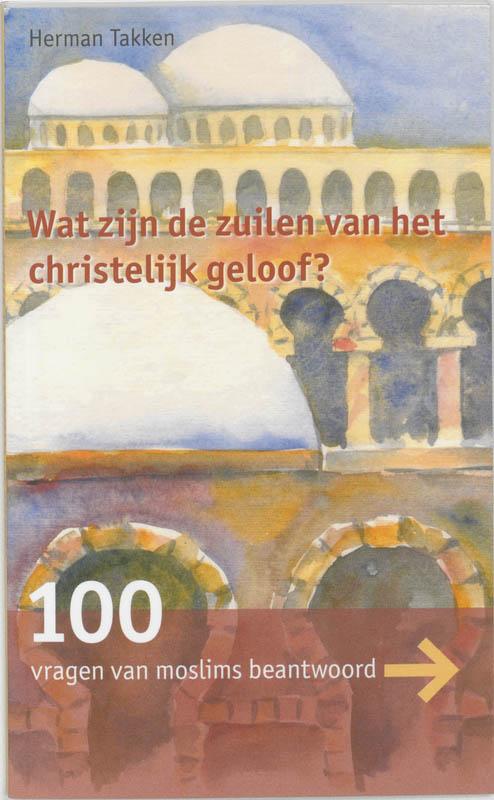 100 vragen van moslims over het christelijk geloof