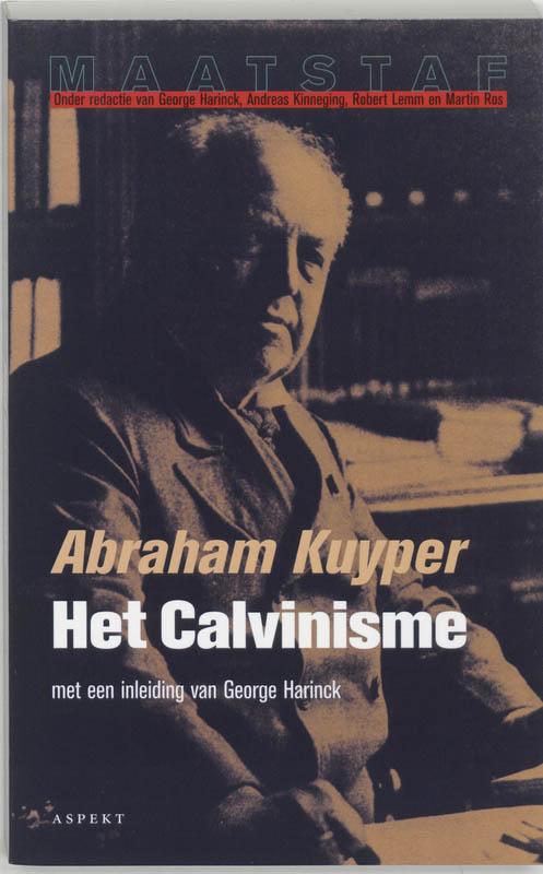 Maatstaf Het calvinisme