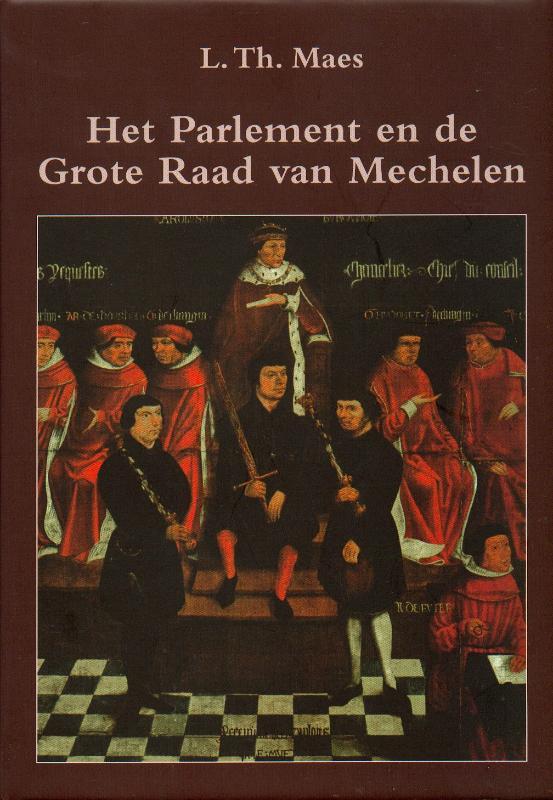 Pparlement en de grote raad van Mechelen 1473-1797