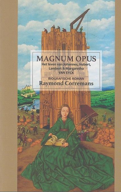 Magnum Opus: Het leven van Johannes, Hubert, Lambert en M. v