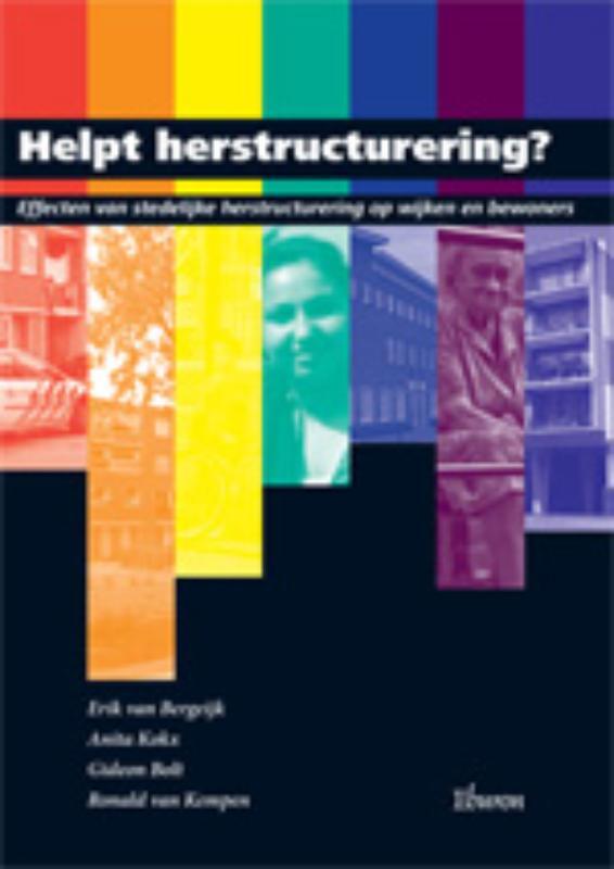 Helpt herstructurering?